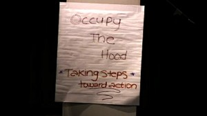 Occupy The Hood sign